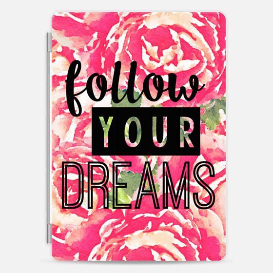 Follow Your Dreams -