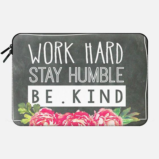 Work Hard Stay Humble Be Kind Chalkboard Peony -