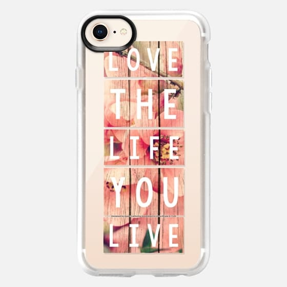 Love the Life You Live Blossoms - Snap Case