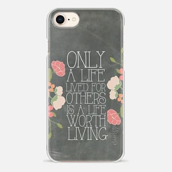 iPhone 8 Case Only A Life Lived For Others Is A Life Worth Living Albert Einstein Chalkboard