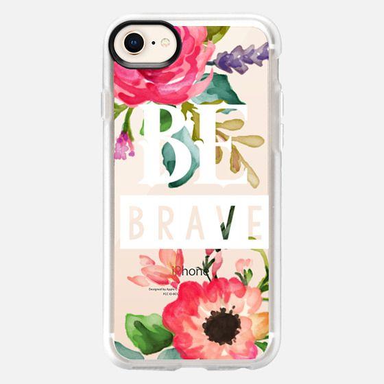 Be Brave Watercolor Floral - Snap Case