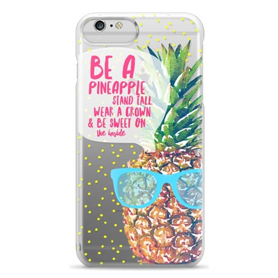 iPhone 6 Plus Cases - Be A Pineapple 1