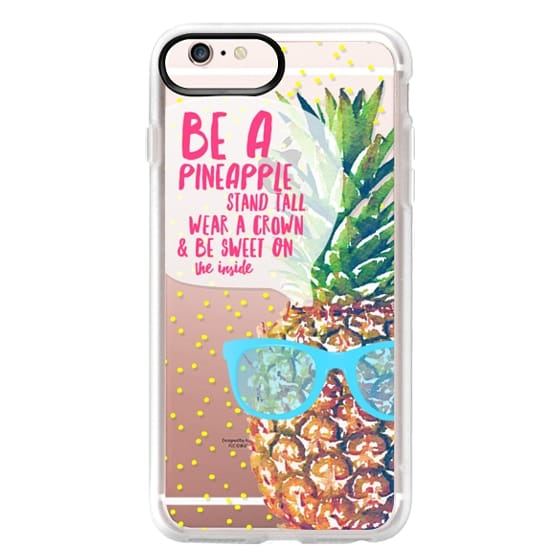 iPhone 6s Plus Cases - Be A Pineapple 1