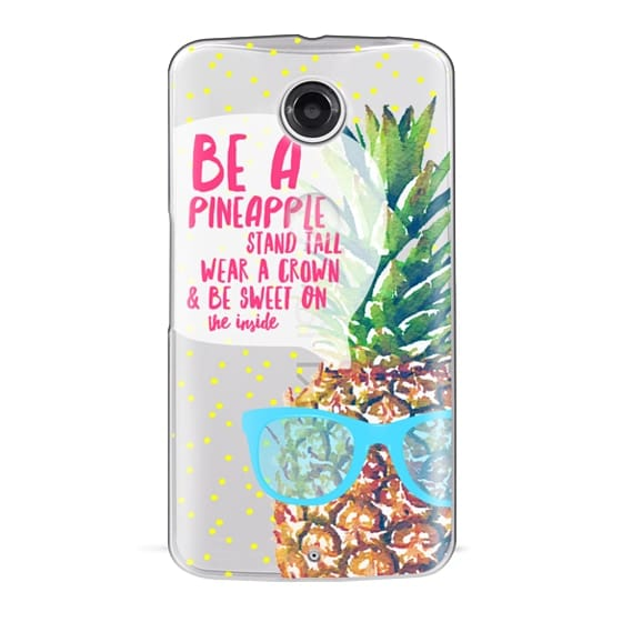 Nexus 6 Cases - Be A Pineapple 1