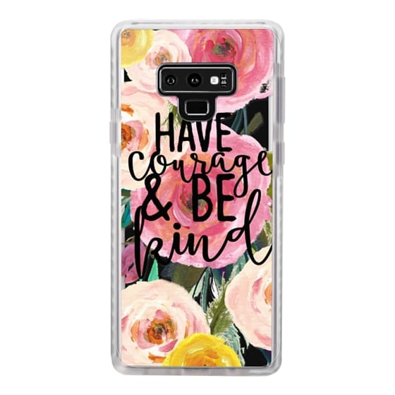 Samsung Galaxy Note 9 Cases - Have Courage and Be Kind Floral