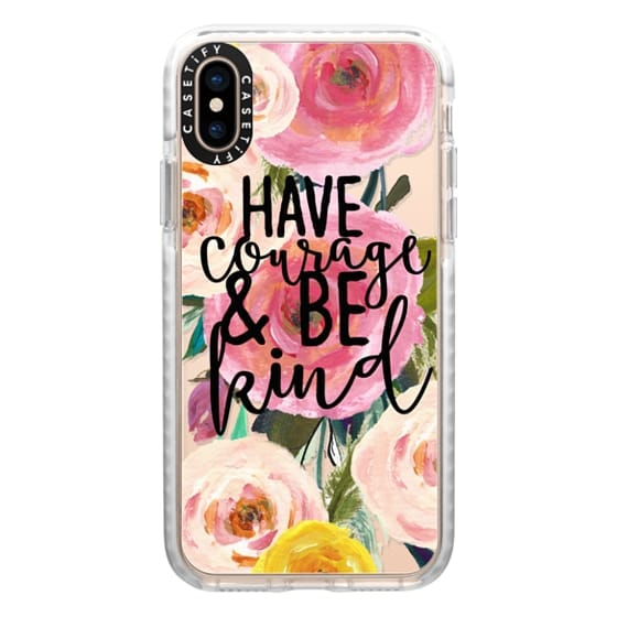 iPhone XS Cases - Have Courage and Be Kind Floral