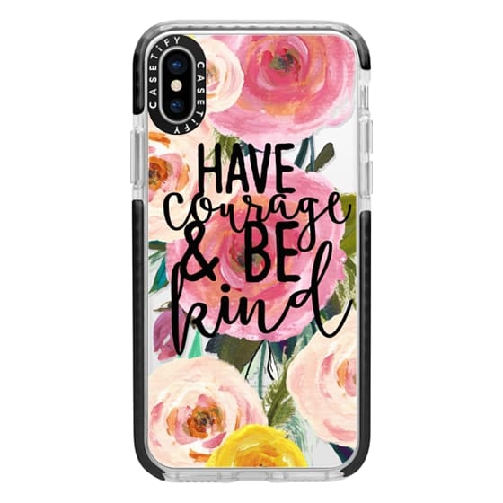 iPhone X Cases - Have Courage and Be Kind Floral