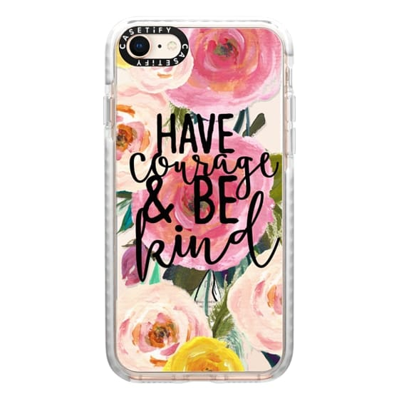 iPhone 8 Cases - Have Courage and Be Kind Floral