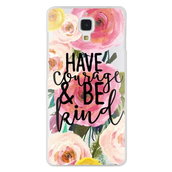 Xiaomi 4 Cases - Have Courage and Be Kind Floral