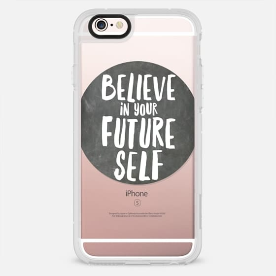 Believe In Your Future Self Chalboard - New Standard Case