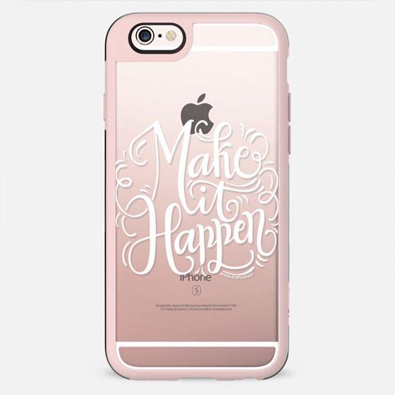 Make it happen - White letters - New Standard Case
