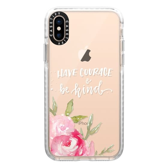 iPhone XS Cases - Have Courage & Be Kind