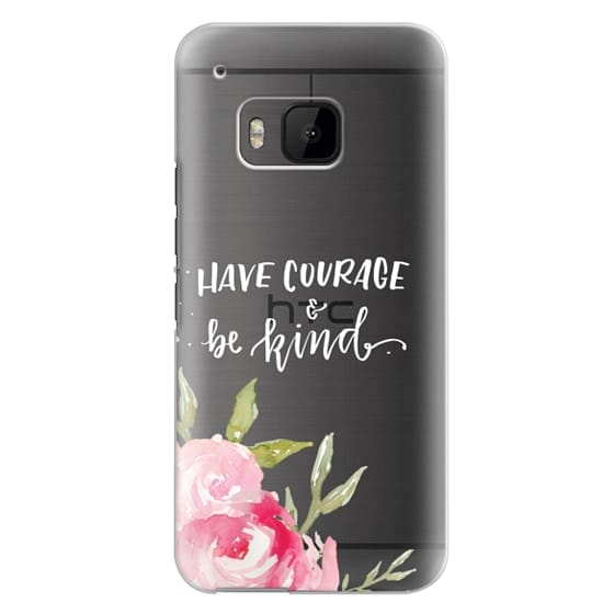 Htc One M9 Cases - Have Courage & Be Kind