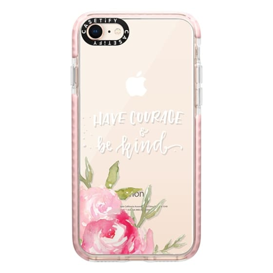 iPhone 8 Cases - Have Courage & Be Kind