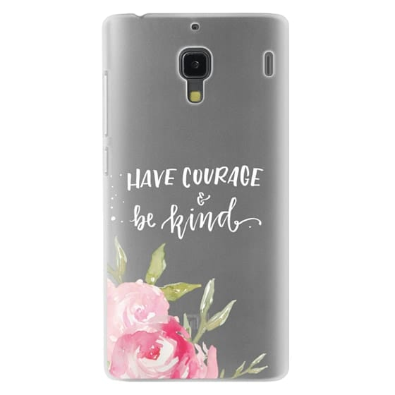Redmi 1s Cases - Have Courage & Be Kind