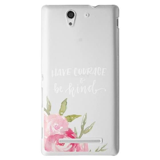 Sony C3 Cases - Have Courage & Be Kind