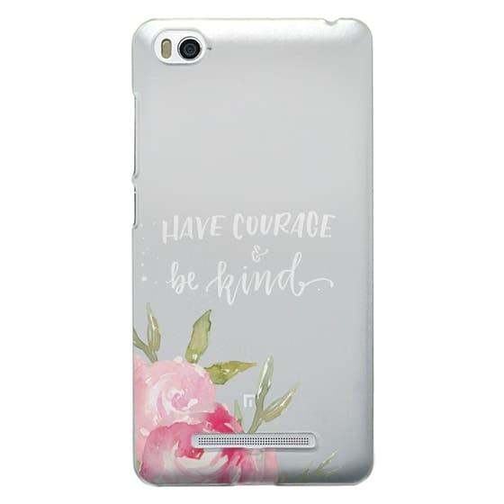 Xiaomi 4i Cases - Have Courage & Be Kind
