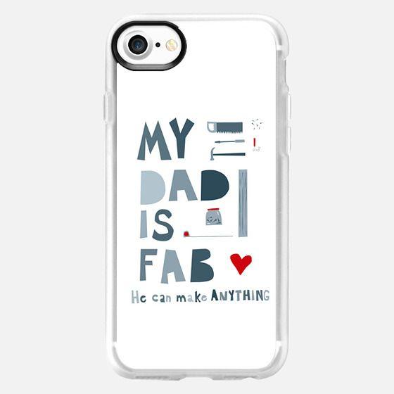 My Dad is Fab - Snap Case