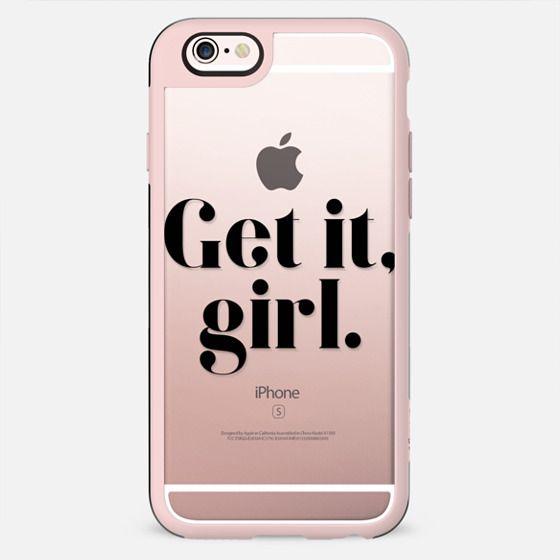 Get it, girl. - New Standard Case