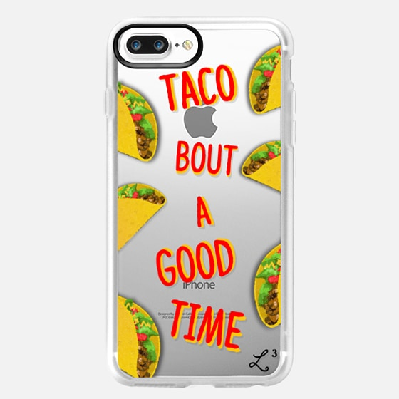 Taco Bout A Good Time - Foodie -