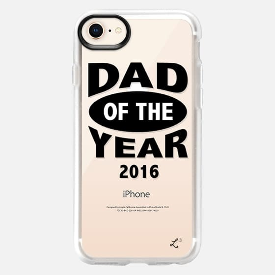 Dad of the Year - Happy Father's Day 2016 - Snap Case