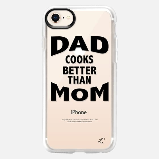 Dad Cooks Better Than Mom - Happy Father's Day 2016 - Snap Case