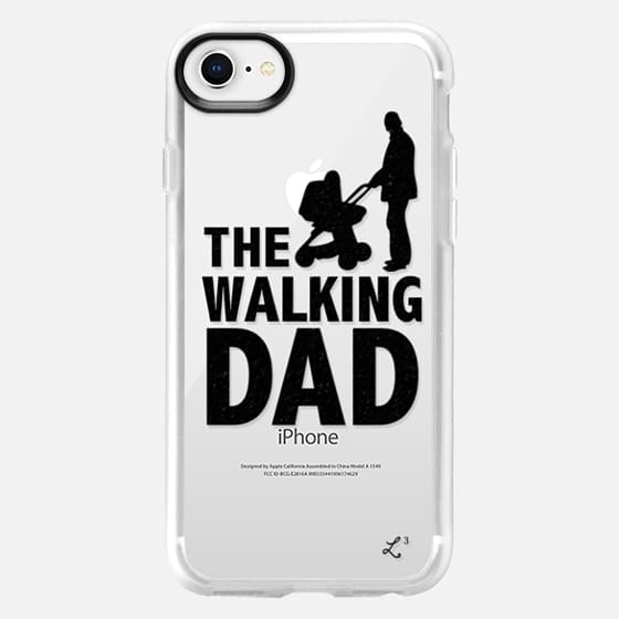 The Walking Dad - Happy Father's Day 2016 - Snap Case