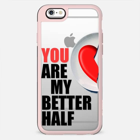 You are my better half - Valentine's day - New Standard Case