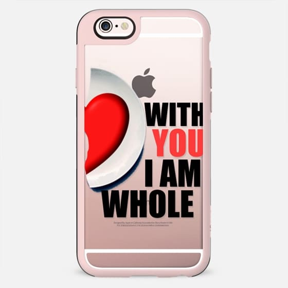 With you I am whole - Valentine's day - New Standard Case