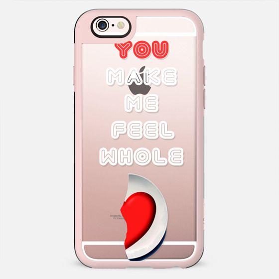 You make me feel whole - love Valentine - New Standard Case
