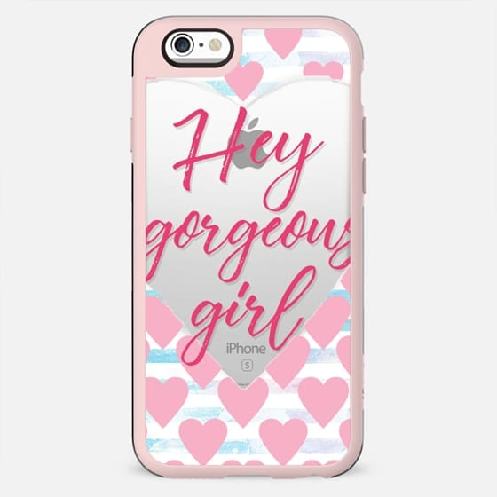 hey gorgeous girl - New Standard Case