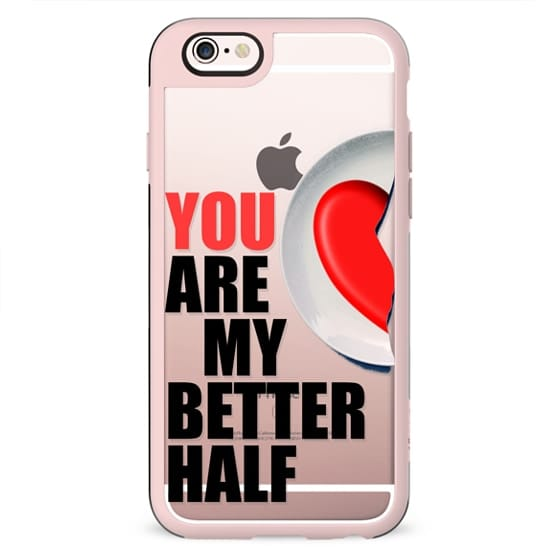 You are my better half - Valentine's day