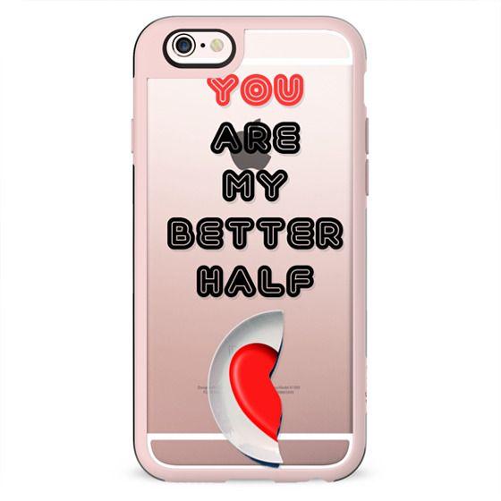 You are my better half - love Valentine
