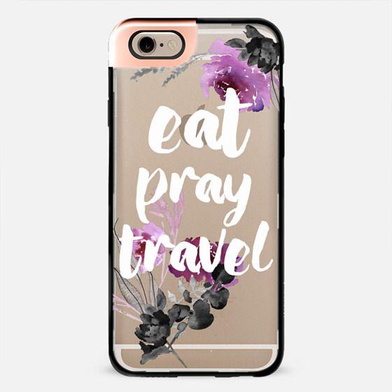 EAT PRAY TRAVEL by Monika Strigel -