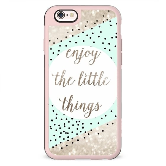 ENJOY THE LITTEL THINGS by Monika Strigel Faux Glitter iPhone 6