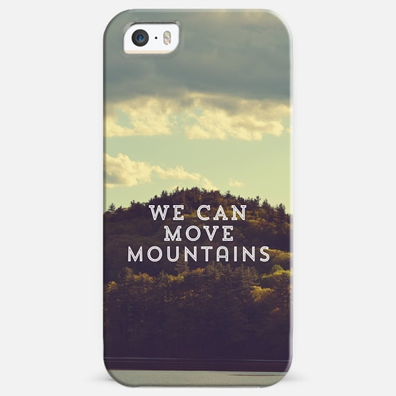 We Can Move Mountains -