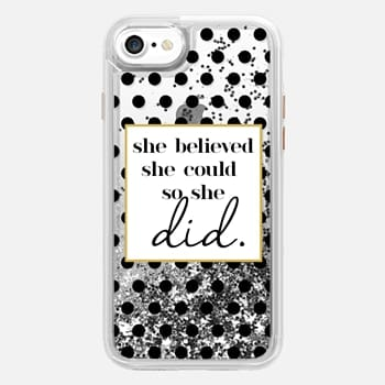iPhone 7 Case She Believed she could so she Did