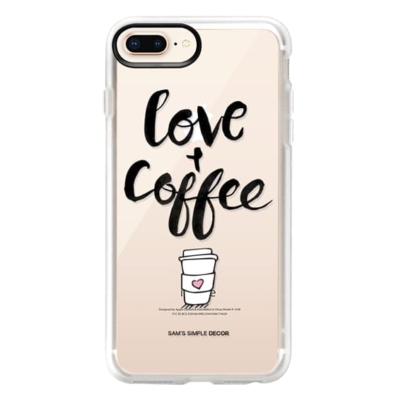 iPhone 8 Plus Cases - Love and Coffee