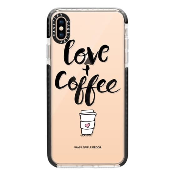 iPhone XS Max Cases - Love and Coffee