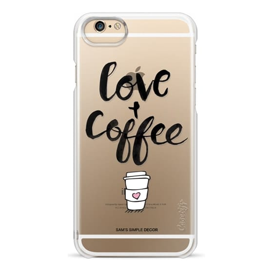 iPhone 6 Cases - Love and Coffee