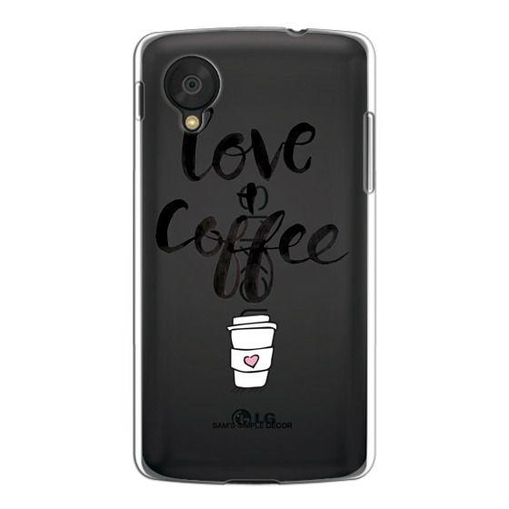 Nexus 5 Cases - Love and Coffee