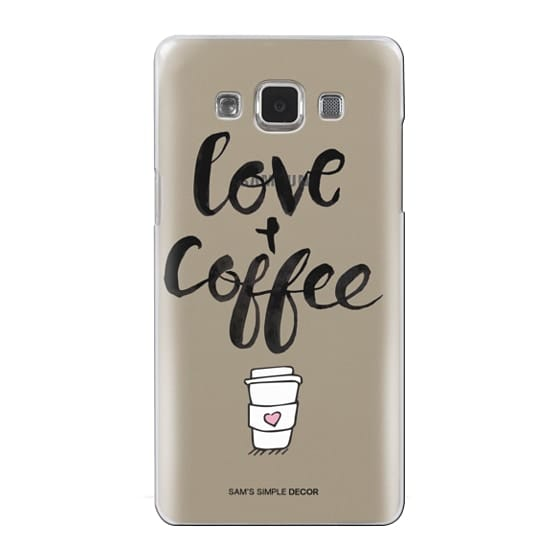 Samsung Galaxy A5 Cases - Love and Coffee