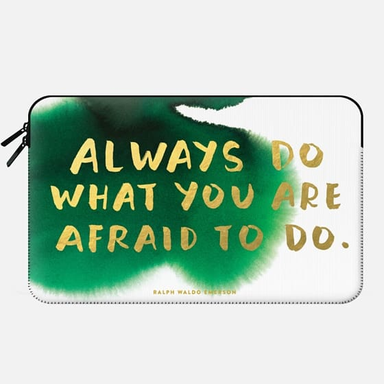 Always Do What You Are Afraid To Do - Macbook Sleeve