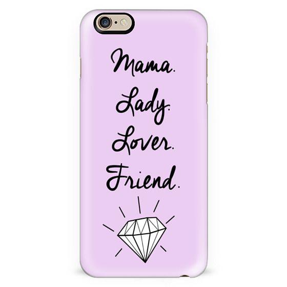 Mama Lady Lover Friend