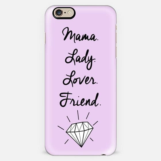 Mama Lady Lover Friend -