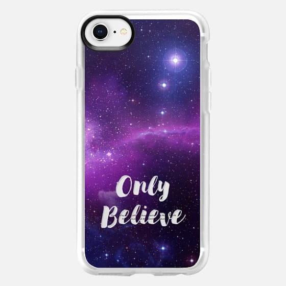 GALAXY TRANSPARENT ONLY BELIEVE INDIGO AND VIOLET TEXT TYPOGRAPHY SAPPHIRE BLUE NAVY STARS SPACE BLUE SKY - Snap Case