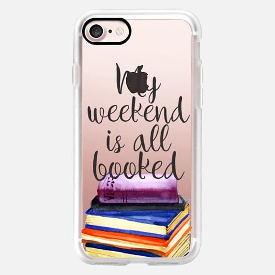 My Weekend is all Booked -