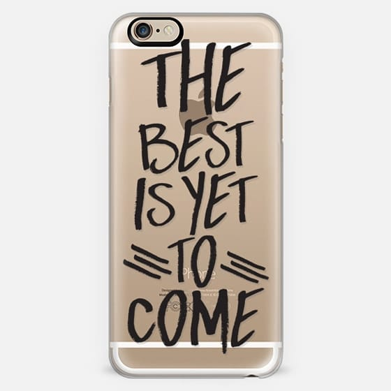 The Best Is Yet to Come -