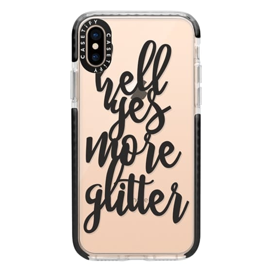iPhone XS Cases - hell yes more glitter