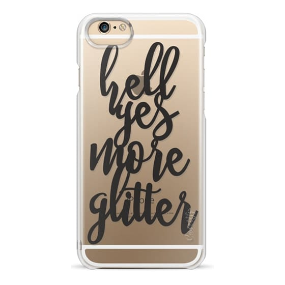 iPhone 6 Cases - hell yes more glitter
